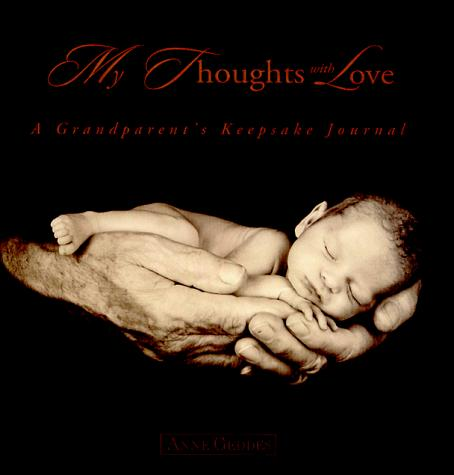 My Thoughts With Love by Anne Geddes