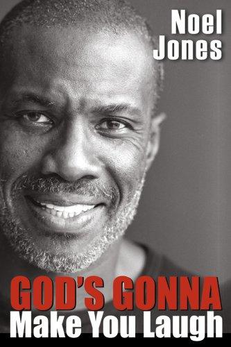 God's Gonna Make You Laugh by Noel Jones