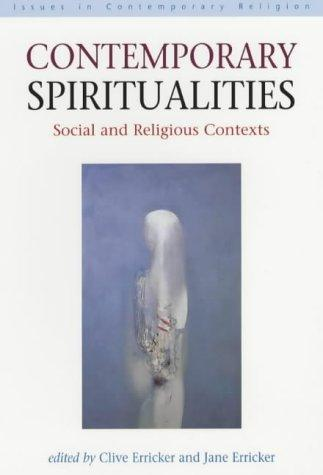 Contemporary Spiritualities by Clive Erricker