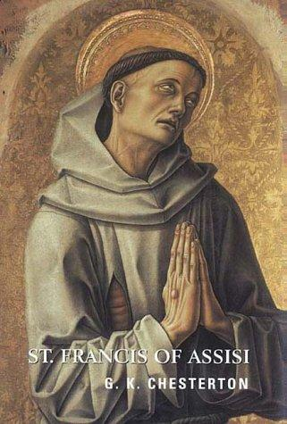 St. Francis of Assisi (Contemporary Christian Insights) by G. K. Chesterton