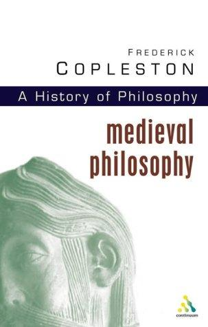 History of Philosophy, Volume 2 by Frederick Charles Copleston