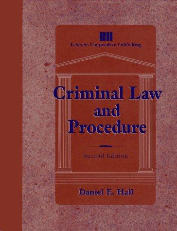 Criminal law and procedure by Hall, Daniel