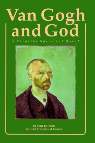 Van Gogh and God by Edwards, Cliff