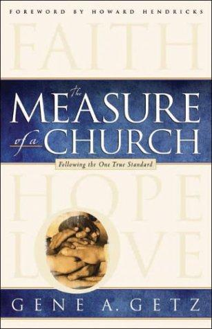 The measure of a church by Gene A. Getz
