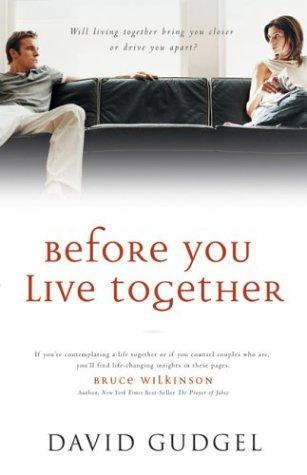 Before You Live Together by David R. Gudgel