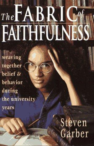 The Fabric of Faithfulness by Garber, Steven