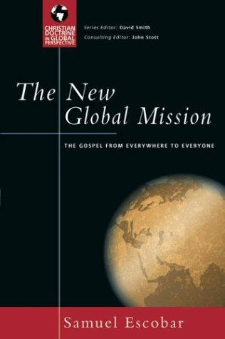 The New Global Mission by Samuel Escobar