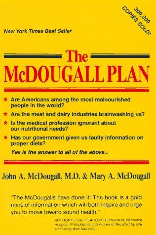 The McDougall plan by John A. McDougall