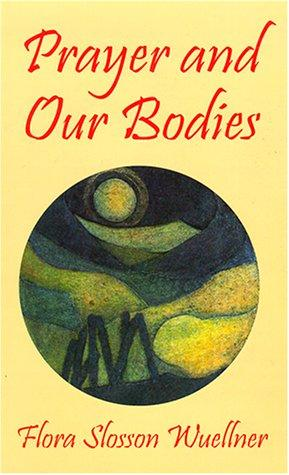 Image 0 of Prayer and Our Bodies