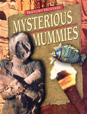 Mysterious Mummies (History Hunters) by Fiona MacDonald