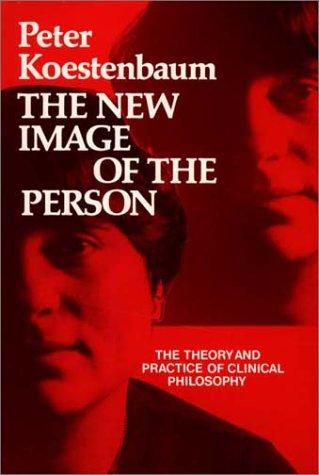 The new image of the person by Peter Koestenbaum