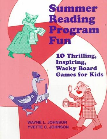 Summer reading program fun by Wayne L. Johnson