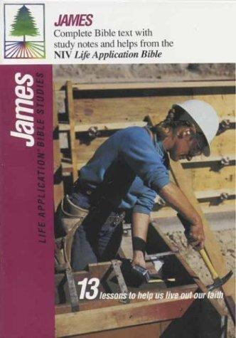 James (Life Application Bible Studies (NIV)) by Tyndale