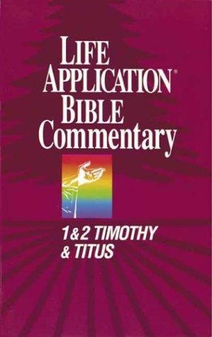 1 Timothy, 2 Timothy, Titus by Bruce B. Barton