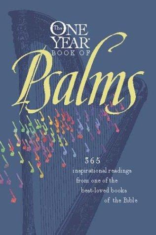 Image 0 of The One Year Book of Psalms: 365 Inspirational Readings From One of the Best-Lov