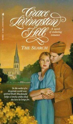 The Search (Grace Livingston Hill #39) by Grace Livingston Hill Lutz
