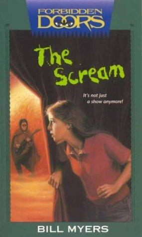 The scream by Bill Myers