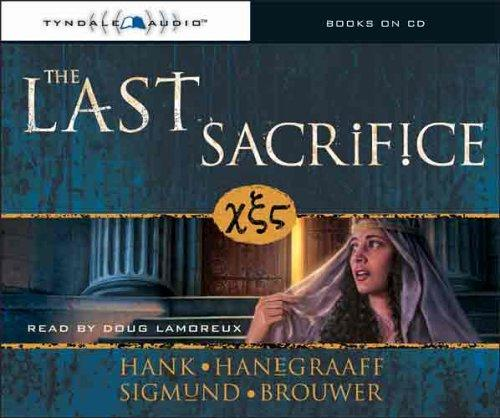 The Last Sacrifice (The Last Disciple) by Sigmund Brouwer