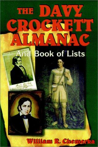 The Davy Crockett almanac and book of lists by William R. Chemerka