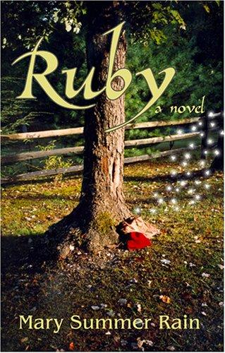 Ruby by Mary Summer Rain