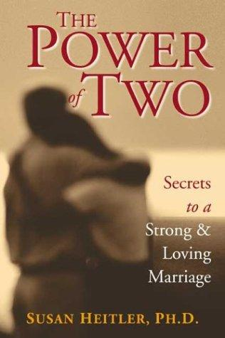 The Power of Two by Susan, Ph.D. Heitler