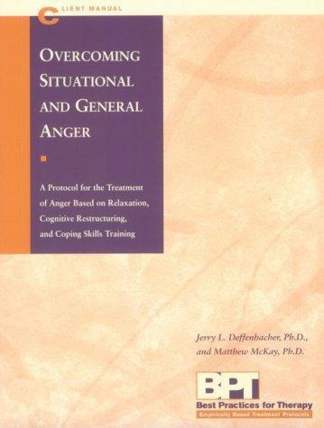 Overcoming situational and general anger by Jerry L. Deffenbacher