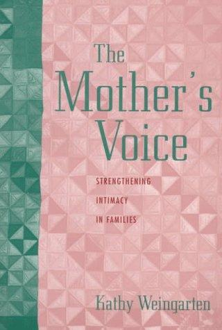 The mother's voice