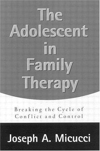 The Adolescent in Family Therapy