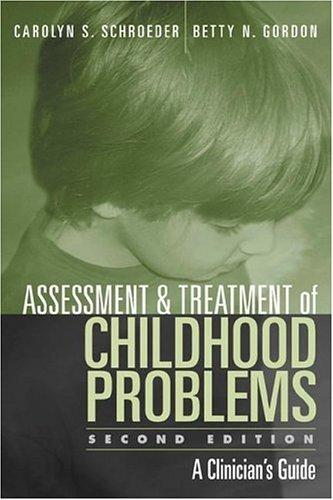 Assessment and treatment of childhood problems by