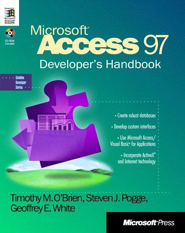 Microsoft Access 97 developer's handbook by Timothy M. O'Brien