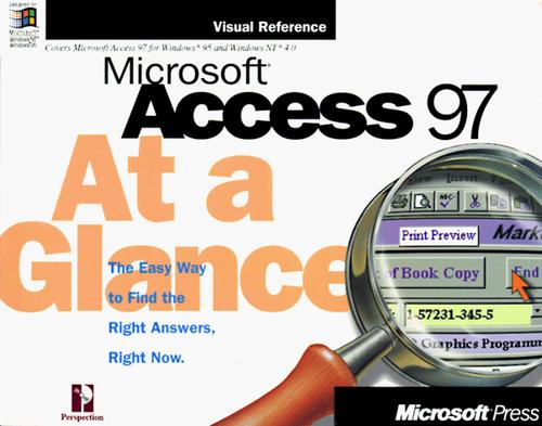 Microsoft  Access 97 At a Glance (At a Glance (Microsoft)) by Perspection Inc.