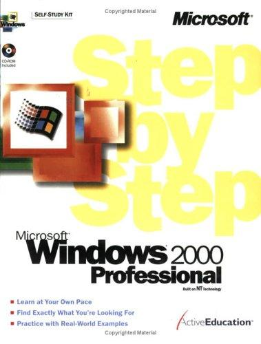 Microsoft(r) Windows(r) 2000 Professional Step by Step by ActiveEducation