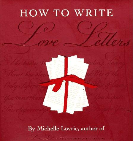 How to Write Love Letters by Michelle Lovric