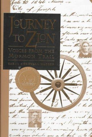 Journey to Zion by Carol Cornwall Madsen