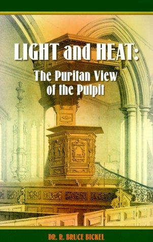 Light and heat by R. Bruce Bickel