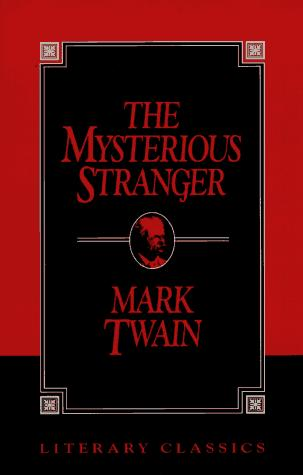 Mysterious stranger by Mark Twain