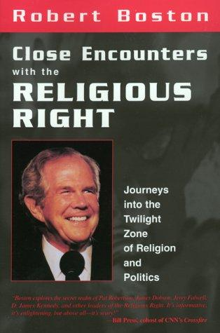 Close encounters with the religious right by Rob Boston