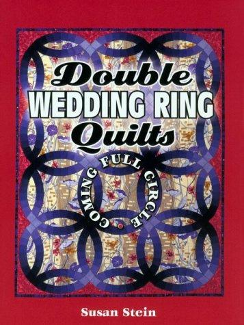 Image 0 of Double Wedding Ring Quilts: Coming Full Circle