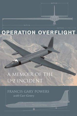 Operation Overflight by Francis Gary Powers, Curt Gentry