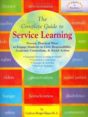 The Complete Guide to Service Learning