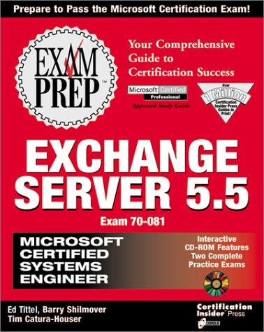 MCSE Exchange Server 5.5 Exam Prep (Exam: 70-081) by James Michael Stewart