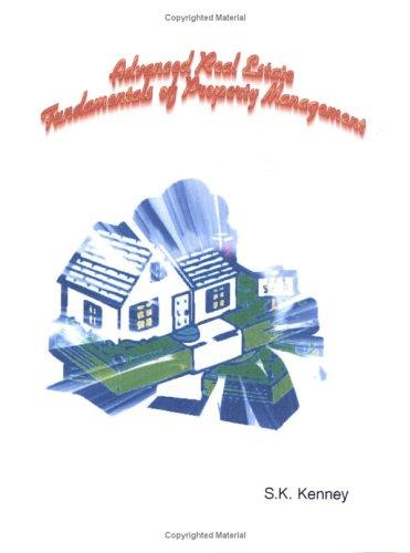 Fundamentals of Property Management by S.K. Kenney