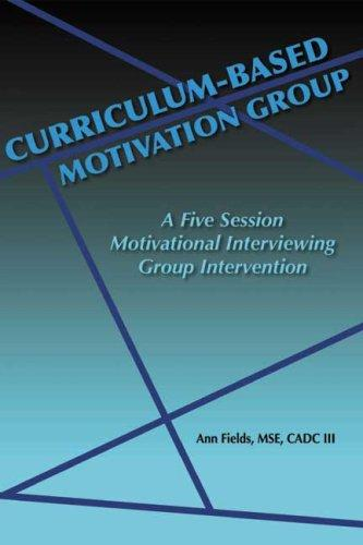 Curriculum-Based Motivation Group by Ann E. Fields
