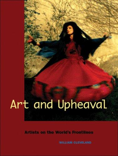 Art and Upheaval by William Cleveland