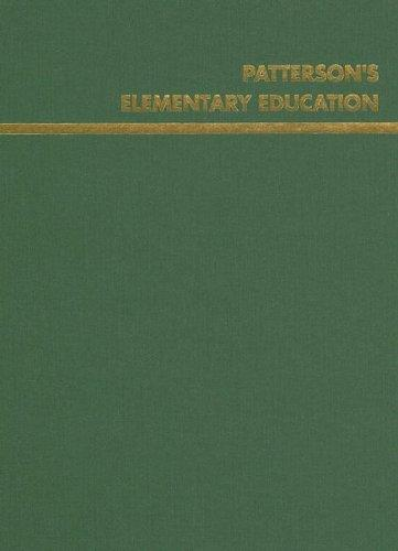Patterson's Elementary Education 2006 (Volume XVIII) by Wayne Moody