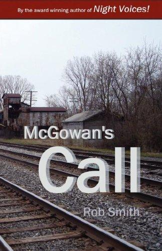 McGowan's Call by Rob Smith