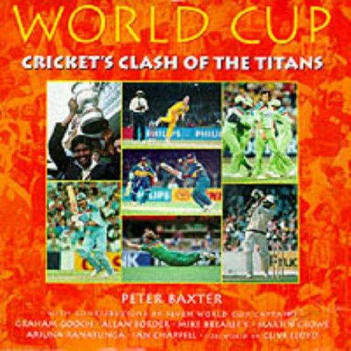 World Cup (Cricket World Cup) by P. Baxter