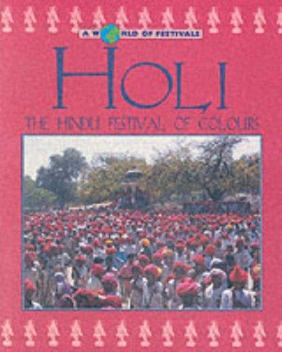 Holi (A World of Festivals) by Dilip Kadodwala