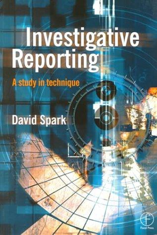 Investigative Reporting by DAVID SPARK
