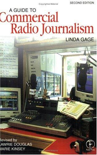 A guide to commercial radio journalism by Linda Gage